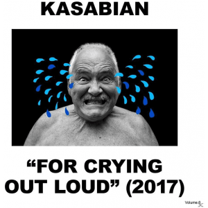 Kasabian – For Crying Out Loud [CD]